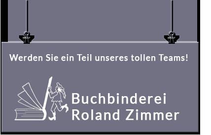 Buchbinderei Roland Zimmer Bewerbung Ausbildung